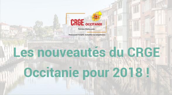 Les nouveautés du CRGE Occitanie pour 2018 !