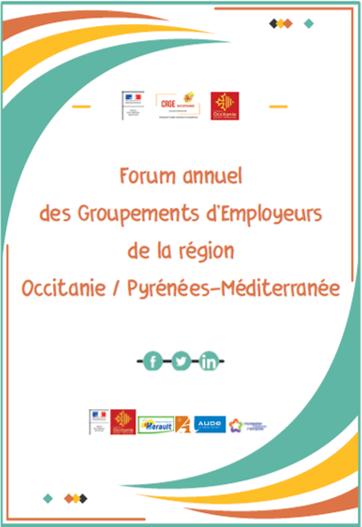 Forum annuel des Groupements d'Employeurs de la Région Occitanie / Pyrénées-Méditerranée !
