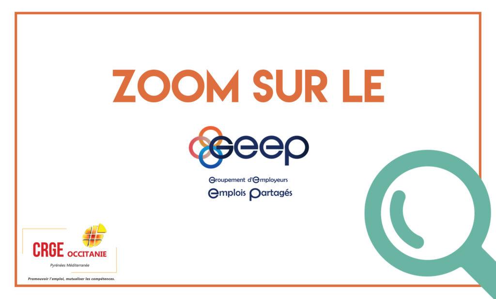 Zoom sur un GE – Le GEEP : GE Emplois Partagés