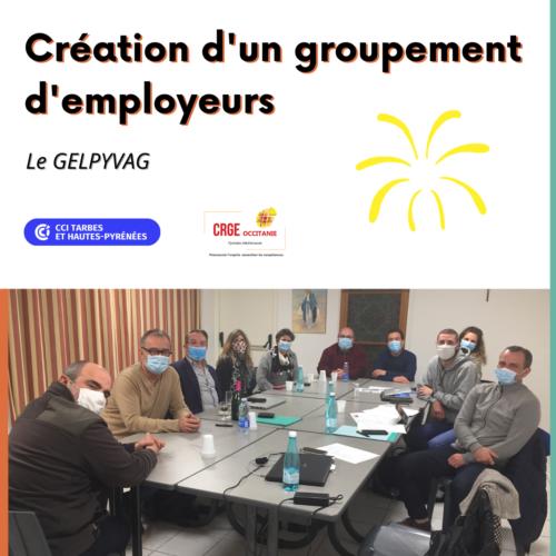 Création du groupement d'employeurs GELPYVAG